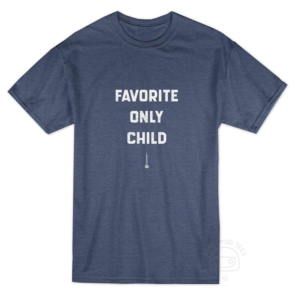 favorite-only-child-tshirt